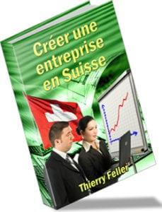 Créer une entreprise en Suisse